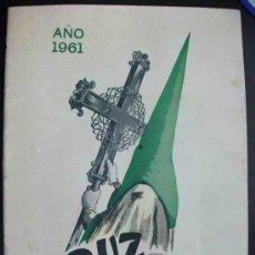 Coleccionismo de Revistas y Periódicos: SEMANA SANTA DEL PUERTO DE SANTA MARIA (CADIZ) : REVISTA CRUZ DE GUIA 1961. Lote 47196671