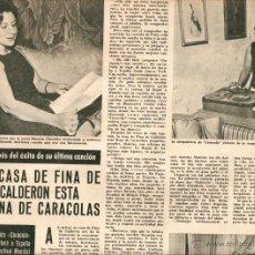 Coleccionismo de Revistas y Periódicos: AÑO 1964 RECORTE PRENSA FINA DE CALDERON COMPOSITORA MUSICA CANCION CARACOLA. Lote 47257614