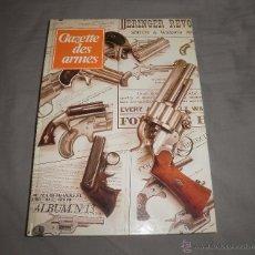 Coleccionismo de Revistas y Periódicos: REVISTA GAZETTE DES ARMES. ÁLBUM Nº 13 (NºS 78 A 83), 1980. Lote 47293745