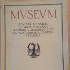 Coleccionismo de Revistas y Periódicos: REVISTA DE ARTE MUSEUM AÑO 1917 NUM. 6 GRABADO Y ESTAMPADO POR THOMAS BARCELONA. Lote 47393141