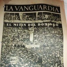 Coleccionismo de Revistas y Periódicos: LA VANGUARDIA 1936 . 4 PÁG GUERRA CIVIL . MITIN CNT UGT FAI PLAZA MONUMENTAL FEDERICA MONTSENY . Lote 47396707