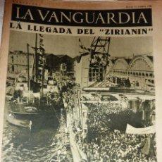 Coleccionismo de Revistas y Periódicos: LA VANGUARDIA 1936 4 PÁG BUQUE RUSO ZIRIANIN GUERRA CIVIL CATALANES EN AVILA AUTONOMIA PAIS VASCO. Lote 47397423