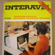 Coleccionismo de Revistas y Periódicos: INTERAVIA Nº 6 / 1978 - REVISTA INTERNACIONAL DE AERONÁUTICA - ASTRONÁUTICA - ELECTRÓNICA. Lote 47412392