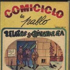 Coleccionismo de Revistas y Periódicos: COMICICLO DE PABLO,. PELOTAS Y CHIVATOS,S.A... Lote 47537611
