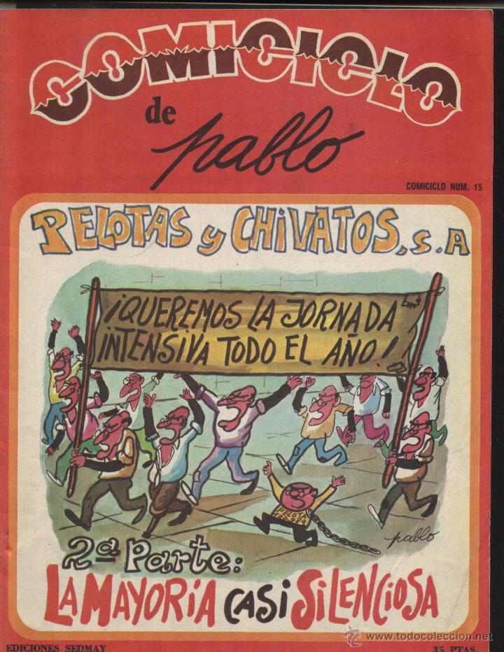 COMICICLO Nº. 15, DE PABLO. PELOTAS Y CHIVATOS,S.A. (Coleccionismo - Revistas y Periódicos Modernos (a partir de 1.940) - Otros)