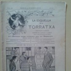 Coleccionismo de Revistas y Periódicos: REVISTA LA ESQUELLA DE LA TORRATXA. ANY 26 NUM. 1354 BARCELONA 16 DESEMBRE 1904 . Lote 47581266
