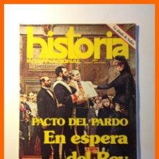 Coleccionismo de Revistas y Periódicos: HISTORIA INTERNACIONAL . AÑO I - Nº 1 - ABRIL 1975 .- PACTO DEL PARDO . EN ESPERA DEL REY. Lote 47585632