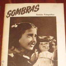 Coleccionismo de Revistas y Periódicos: SOMBRAS REVISTA FOTOGRÁFICA Nº 47 HAUSSER Y MENET AÑO V ABRIL 1948. Lote 47659775