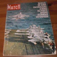 Coleccionismo de Revistas y Periódicos: CRISIS DE LOS MISILES CUBA - ALASKA 500.000 FRANCS - PUBLICIDAD EPOCA- PARIS MATCH 708 NOVIEMBRE1962. Lote 48009231