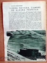SIERRA NEVADA, GRANADA, EN 1935 EN RECORTE (R2413) 3 PÁGINAS REVISTA BLANCO Y NEGRO 12 MAYO 1935 (Coleccionismo - Revistas y Periódicos Antiguos (hasta 1.939))