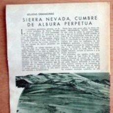 Coleccionismo de Revistas y Periódicos: SIERRA NEVADA, GRANADA, EN 1935 EN RECORTE (R2413) 3 PÁGINAS REVISTA BLANCO Y NEGRO 12 MAYO 1935. Lote 48212699