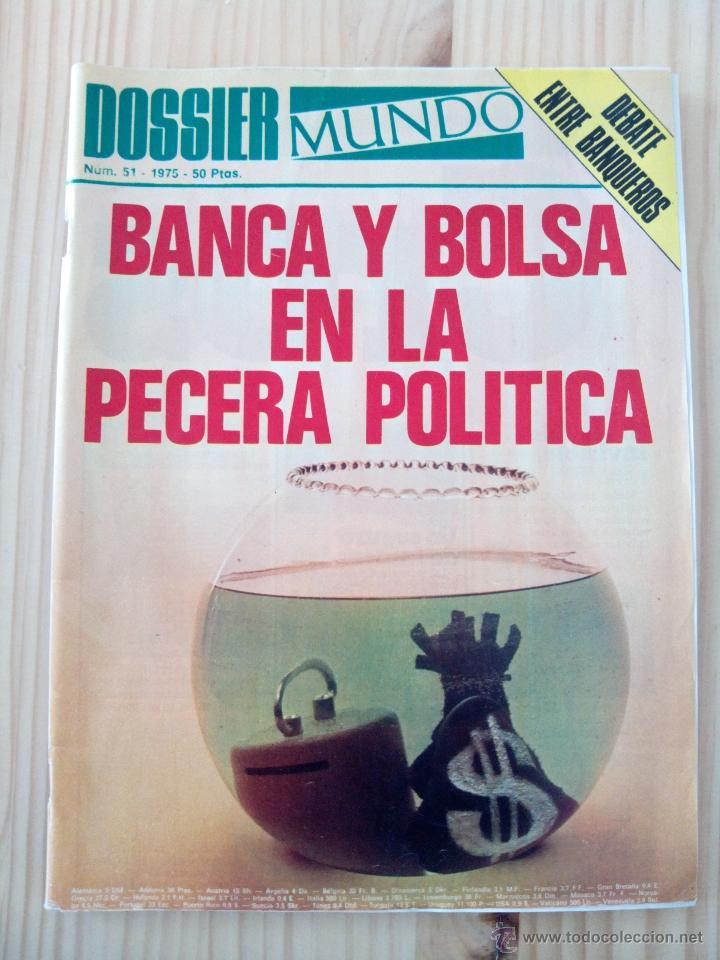 DOSSIER MUNDO. NÚMERO 51, 1975 (Coleccionismo - Revistas y Periódicos Modernos (a partir de 1.940) - Otros)
