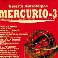 Coleccionismo de Revistas y Periódicos: REVISTA MERCURIO-3 Nº 6 NUEVA ÉPOCA. REVISTA ASTROLÓGICA. VERANO DE 1994.. Lote 48406566