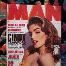 Coleccionismo de Revistas y Periódicos: REVISTA MAN / CINDY CRAWFORD, WILLIAM BALDWIN, LAURA DERN, MICHAEL SCHUMACHER, GLORIA ESTEFAN. Lote 48416968