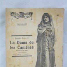 Antigua Publicación Teatro Catalán, Años 30 - La Escena Catalana Nº 320. La Dama de les Camèlies