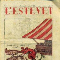 Coleccionismo de Revistas y Periódicos: L'ESTEVET Nº 20 MAIG 1922 - SETMANARI NACIONALISTA POPULAR CATALÀ. Lote 48501049