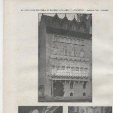 Coleccionismo de Revistas y Periódicos: REVISTA MODERNISTA CATALANA AÑO 1906 CASA DEL BARON DE QUADRAS GRAN VIA DIAGONAL PUIG I CADAFALCH . Lote 48523875