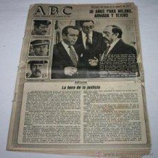 Coleccionismo de Revistas y Periódicos: DIARIO ABC MIERCOLES 12 DE AGOSTO DE 1981, 30 AÑOS PARA MILANS, ARMADA Y TEJERO, PERIODICO ANTIGUO. Lote 48527761