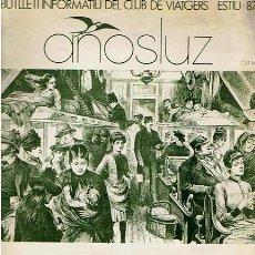 Coleccionismo de Revistas y Periódicos: BUTLLETI INFORMATIU DEL CLUB DE VIATGERS ESTIU 1987 AÑOSLUZ. Lote 48564764