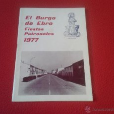 Coleccionismo de Revistas y Periódicos: PROGRAMA GUIA FOLLETO FIESTAS PATRONALES 1977 EL BURGO DE EBRO ZARAGOZA PATRON SANTO SAN ROQUE . Lote 48593190