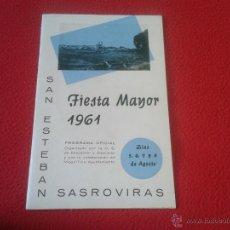 Coleccionismo de Revistas y Periódicos: PROGRAMA OFICIAL GUIA FOLLETO FIESTA MAYOR AGOSTO 1961 SAN ESTEBAN DE SASROVIRAS BARCELONA ESCASO. Lote 48593493