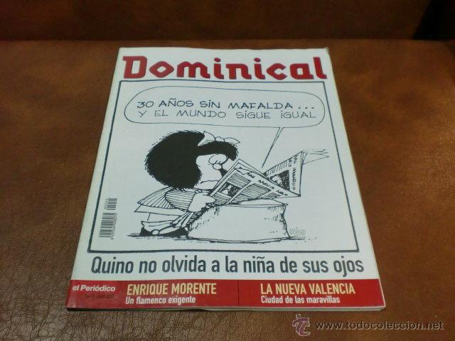 REV DOMINICAL .- MAFALDA&KINO GRAN RPTJE.ENRIQUE MORENTE,VALENCIA, ,ANA GARCIA SIÑERIZ (Coleccionismo - Revistas y Periódicos Modernos (a partir de 1.940) - Otros)