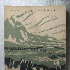 Coleccionismo de Revistas y Periódicos: REVISTA TEMAS ESPAÑOLES - Nº 41 - NUESTRO PAISAJE - 2ª EDICION - 1956. Lote 48629629