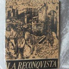 Coleccionismo de Revistas y Periódicos: REVISTA TEMAS ESPAÑOLES - Nº 255 - LA RECONQUISTA - POR JUAN DE AREVALO - 1956. Lote 48629684