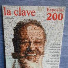 Coleccionismo de Revistas y Periódicos: REVISTA LA CLAVE. ESPECIAL 200. FEBRERO - 2005. 210 PÁGINAS. COMO NUEVA.. Lote 48648342