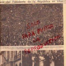 Coleccionismo de Revistas y Periódicos: EIBAR 1932 VISITA PRESIDENTE REPUBLICA HOJA REVISTA. Lote 48663837