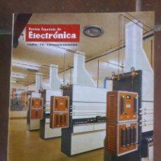 Coleccionismo de Revistas y Periódicos: REVISTA ESPAÑOLA DE ELECTRONICA. PUBLICIDAD DE EPOCA. VALVULAS, RADIOS, ETC. . Lote 48750387