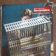 Coleccionismo de Revistas y Periódicos: REVISTA ESPAÑOLA DE ELECTRONICA. PUBLICIDAD DE EPOCA. VALVULAS, RADIOS, ETC. . Lote 48750451