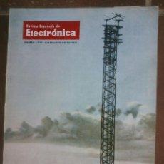 Coleccionismo de Revistas y Periódicos: REVISTA ESPAÑOLA DE ELECTRONICA. PUBLICIDAD DE EPOCA. VALVULAS, RADIOS, ETC. . Lote 48750481