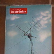 Coleccionismo de Revistas y Periódicos: REVISTA ESPAÑOLA DE ELECTRONICA. PUBLICIDAD DE EPOCA. VALVULAS, RADIOS, ETC. . Lote 48750508