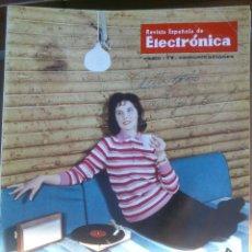 Coleccionismo de Revistas y Periódicos: REVISTA ESPAÑOLA DE ELECTRONICA. PUBLICIDAD DE EPOCA. VALVULAS, RADIOS, ETC. . Lote 48750549