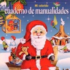 Coleccionismo de Revistas y Periódicos: CUADERNO DE MANUALIDADES - EPOCA PRENAVIDEÑA (NUEVA). Lote 48831618