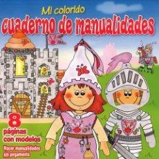 Coleccionismo de Revistas y Periódicos: CUADERNO DE MANUALIDADES - CASTILLO MEDIEVAL (NUEVA). Lote 48831637