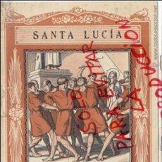 Coleccionismo de Revistas y Periódicos: SANTA LUCIA 1940 EL SANTO DE CADA DIA LIBRETO 8 HOJAS APROX. 15 X 20 CM. EDIT.VIVES. Lote 48837388