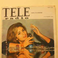 Coleccionismo de Revistas y Periódicos: REVISTA TELERADIO Nº 365, 1964 SONRISA DE SOLEDAD MIRANDA NAVIDAD. Lote 48884744