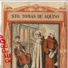 Coleccionismo de Revistas y Periódicos: SANTO TOMAS DE AQUINO 1940 EL SANTO DE CADA DIA LIBRETO 8 HOJAS APROX. 15 X 20 CM. EDIT.VIVES. Lote 48903218