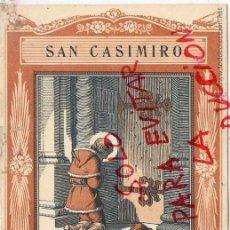 Coleccionismo de Revistas y Periódicos: SAN CASIMIRO 1940 EL SANTO DE CADA DIA LIBRETO 8 HOJAS APROX. 15 X 20 CM. EDIT.VIVES. Lote 48903378