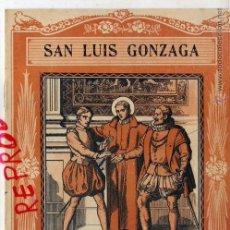 Coleccionismo de Revistas y Periódicos: SAN LUIS GONZAGA 1940 EL SANTO DE CADA DIA LIBRETO 8 HOJAS APROX. 15 X 20 CM. EDIT.VIVES. Lote 48903483