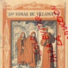 Coleccionismo de Revistas y Periódicos: SANTO TOMAS DE VILLANUEVA 1940 EL SANTO DE CADA DIA LIBRETO 8 HOJAS APROX. 15 X 20 CM. EDIT.VIVES. Lote 48903558