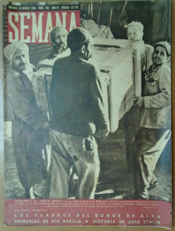 REVISTA SEMANA AÑO IV Nº 160 MARZO 1943 SEGUNDA GUERRA MUNDIAL HISTORIA STALIN (Coleccionismo - Revistas y Periódicos Modernos (a partir de 1.940) - Otros)
