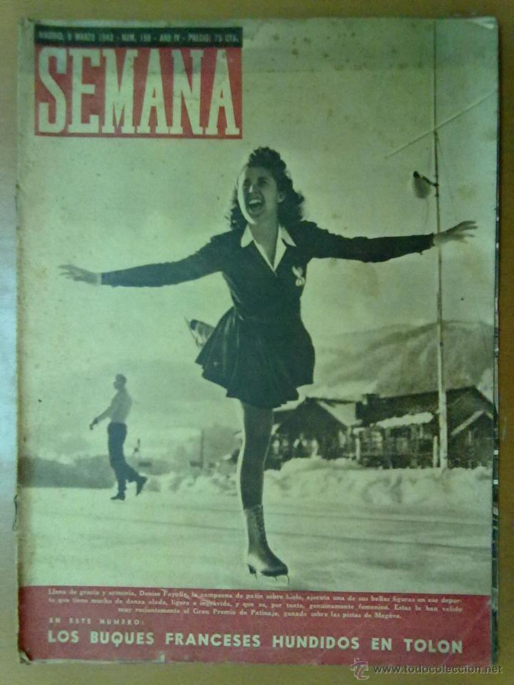 REVISTA SEMANA AÑO IV Nº 159 MARZO 1943 SEGUNDA GUERRA MUNDIAL BUQUES FRANCESES HUNDIDOS EN TOLON (Coleccionismo - Revistas y Periódicos Modernos (a partir de 1.940) - Otros)