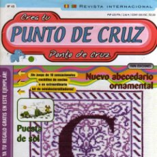 Coleccionismo de Revistas y Periódicos: CREA TU PUNTO DE CRUZ Nº 43 - FAPA EDICIONES 2001. Lote 48938195