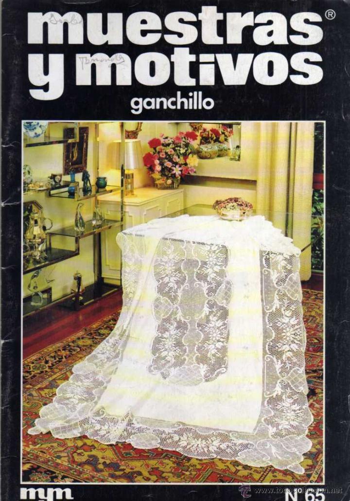 MUESTRAS Y MOTIVOS Nº 65 - GANCHILLO (Coleccionismo - Revistas y Periódicos Modernos (a partir de 1.940) - Otros)