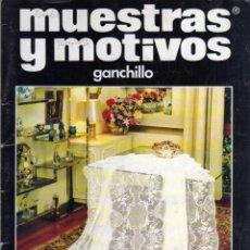 Coleccionismo de Revistas y Periódicos: MUESTRAS Y MOTIVOS Nº 65 - GANCHILLO. Lote 74506291