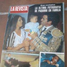 Coleccionismo de Revistas y Periódicos: LA REVISTA Nº 1 1984 LA ÚLTIMA FOTOGRAFIA DE PAQUIRRI EN FAMILIA DALÍ EN LA CLÍNICA .EXCLUSIVA.. Lote 48951011