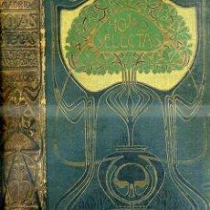 Coleccionismo de Revistas y Periódicos: HOJAS SELECTAS -REVISTA MODERNISTA - AÑO TERCERO, COMPLETO 1904. Lote 40147547